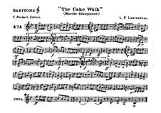 The Cake Walk für Kornett und Orchester : Baritonhornstimme by Louis-Philippe Laurendeau