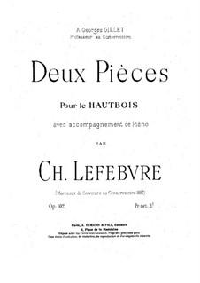 Zwei Stücke für Oboe und Klavier, Op.102: Zwei Stücke für Oboe und Klavier by Charles Lefebvre