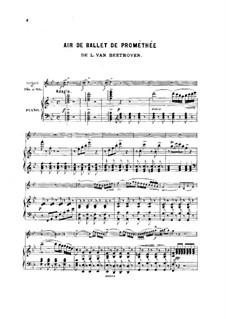Die Geschöpfe des Prometheus, Op.43: Arie, für Violine (oder Flöte, oder Cello) und Klavier by Ludwig van Beethoven