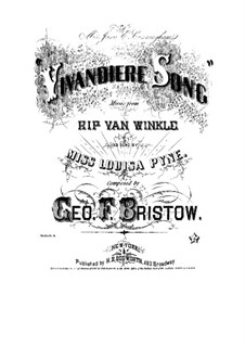 Rip Van Winkle, Op.22: Vivandiere Song, for voice and piano by George Frederick Bristow