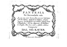 Fantasie für Cembalo: Fantasie für Cembalo by Ferdinand Kauer
