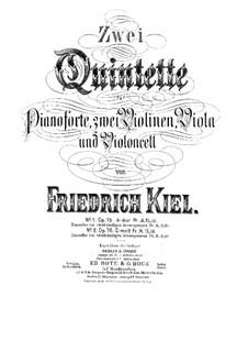 Klavierquintett No.2, Op.76: Vollpartitur, Stimmen by Friedrich Kiel