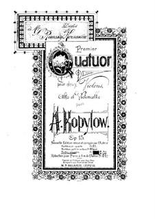 Streichquartett Nr.1, Op.15: Stimmen by Alexander Kopylow