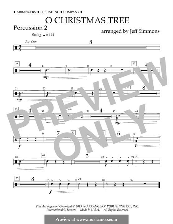 O Christmas Tree (O Tannenbaum), for Orchestra (arr. Jeff Simmons): Percussion 2 part by folklore