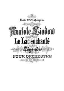 Der verzauberte See, Op.62: Partitur by Anatoli Ljadow