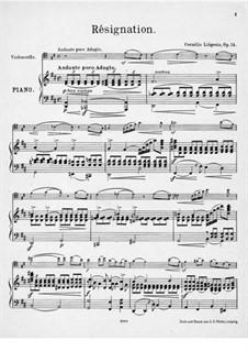 Resignation für Cello und Klavier, Op.14: Resignation für Cello und Klavier by Cornélis Liégeois