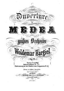 Medea. Ouvertüre, Op.22: Medea. Ouvertüre by Woldemar Bargiel