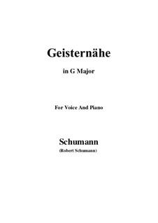 Lieder und Gesänge, Op.77: No.3 Geisternähe (G Major) by Robert Schumann