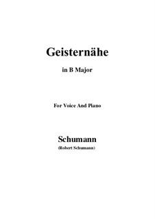 Lieder und Gesänge, Op.77: No.3 Geisternähe (B Major) by Robert Schumann