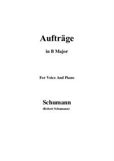 Lieder und Gesänge, Op.77: No.5 Aufträge (B Major) by Robert Schumann