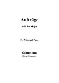 Lieder und Gesänge, Op.77: No.5 Aufträge (D flat Major) by Robert Schumann