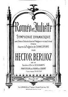 Romeo und Julie, H.79 Op.17: Für Stimmen und Klavier by Hector Berlioz