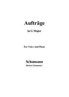 Lieder und Gesänge, Op.77: No.5 Aufträge (G Major) by Robert Schumann