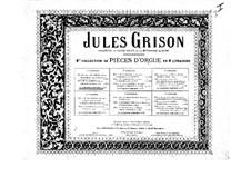 Orgelwerke. Zweite Sammlung: Buch I by Jules Grison