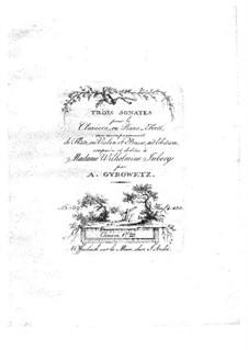 Drei Sonaten für Violine (oder Flöte), Cello und Cembalo (oder Klavier), Op.17a: Violine- oder Flötenstimme by Adalbert Gyrowetz