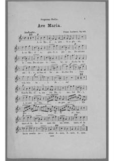 Ave Maria für Stimme, Chor, Streicher und Orgel (oder Harmonium), Op.162: Sopran Solo Stimme by Franz Paul Lachner