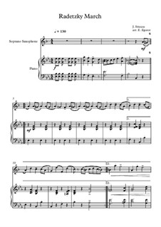 Radetzky-Marsch, Op.228: For soprano saxophone and piano by Johann Strauss (Vater)