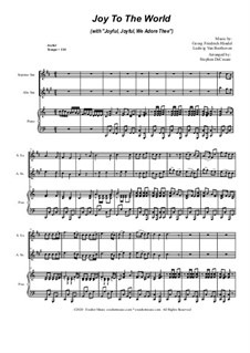 Joy To The World (with 'Joyful, Joyful, We Adore Thee'): Duet for Soprano and Alto Saxophone by Georg Friedrich Händel, Ludwig van Beethoven