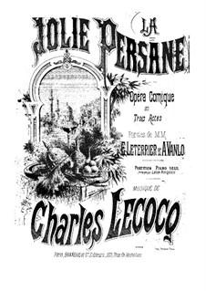 La jolie persane: La jolie persane by Charles Lecocq