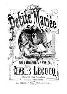 La petite mariée: La petite mariée by Charles Lecocq