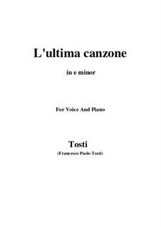 L'ultima canzone: E minor by Francesco Paolo Tosti