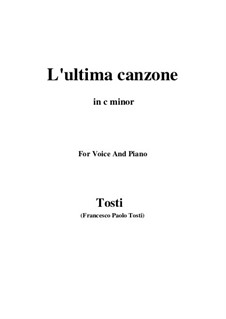 L'ultima canzone: C minor by Francesco Paolo Tosti