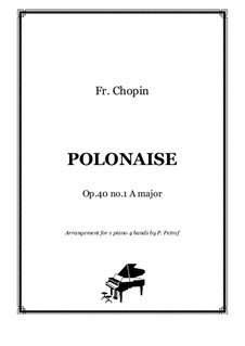 Polonäsen, Op.40: No.1, for piano four hands by Frédéric Chopin