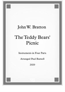 The Teddy Bears' Picnic: For instruments in four parts - score and parts by John Walter Bratton