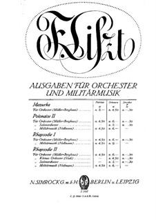 Zwei Polonäsen, S.223: Polonäse Nr.2, für Orchester by Franz Liszt