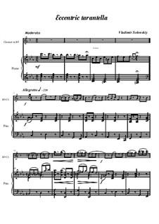 Чудаковатая тарантелла: Для кларнета и фортепиано by Vladimir Solonskiy