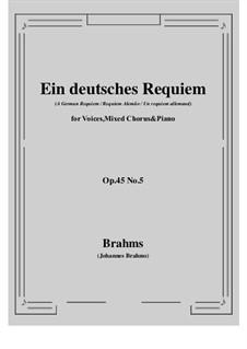 Ein deutsches Requiem, Op.45: Teil V by Johannes Brahms