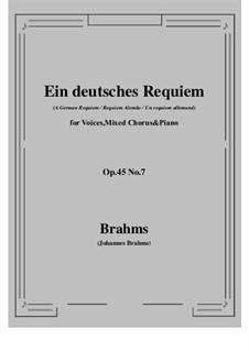 Ein deutsches Requiem, Op.45: Movement VII by Johannes Brahms