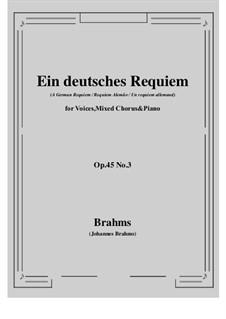Ein deutsches Requiem, Op.45: Teil III by Johannes Brahms