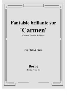 Fantasie brillante über Themen aus 'Carmen' von Bizet für Flöte und Klavier: Score, parts by François Borne