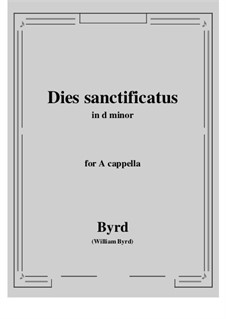 Dies sanctificatus: D minor by William Byrd