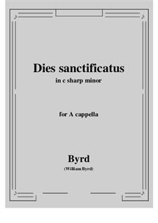 Dies sanctificatus: C sharp minor by William Byrd