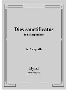 Dies sanctificatus: F sharp minor by William Byrd