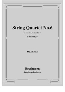 Quartett Nr.6 in B-Dur: Vollpartitur, Stimmen by Ludwig van Beethoven