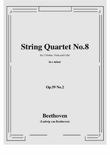 Streichquartett Nr.8 in e-Moll 'Rasumofsky-Quartette', Op.59 No.2: Vollpartitur, Stimmen by Ludwig van Beethoven