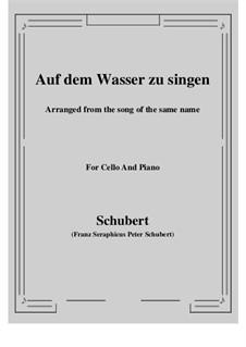 Auf dem Wasser zu singen, D.774 Op.72: Für Cello und Klavier by Franz Schubert