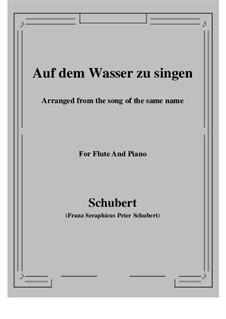 Auf dem Wasser zu singen, D.774 Op.72: Für Flöte und Piano by Franz Schubert