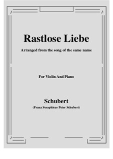 Rastlose Liebe, D.138 Op.5 No.1: Für Violine und Klavier by Franz Schubert