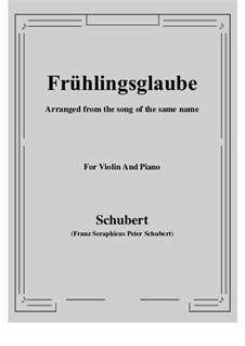 Frühlingsglaube, D.686 Op.20 No.2: Für Violine und Klavier by Franz Schubert