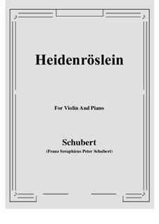 Heidenröslein, D.257 Op.3 No.3: Für Violine und Klavier by Franz Schubert