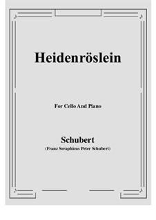 Heidenröslein, D.257 Op.3 No.3: Für Cello und Klavier by Franz Schubert