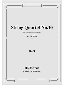Streichquartett Nr.10 in Es-Dur 'Harfenquartett', Op.74: Vollpartitur und Stimmen by Ludwig van Beethoven