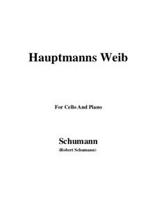 Nr.19 Hauptmann's Weib: Für Cello und Klavier by Robert Schumann