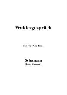 Nr.3 Waldesgespräch: Für Flöte und Piano by Robert Schumann