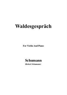 Nr.3 Waldesgespräch: Für Violine und Klavier by Robert Schumann