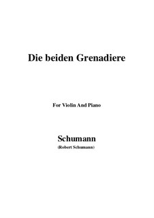 Romanzen und Balladen, Op.49: No.1 Two Grenadiers, for Violin and Piano by Robert Schumann